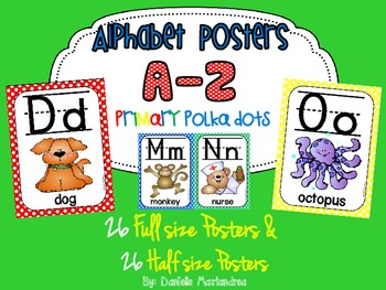 Alphabet Poster Set: A-Z (Full & Half Size Posters) {Primary Polka Dots}