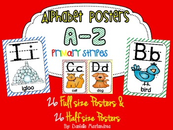 Alphabet Poster Set: A-Z (Full & Half Size Posters) {Primary Stripes Theme}