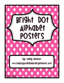 Alphabet Posters (Bright Polka Dots)