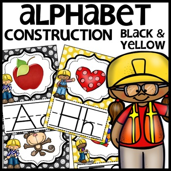 Alphabet Posters (CONSTRUCTION Themed Black and Yellow)