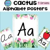 Cactus Alphabet Posters - Cactus Theme Classroom