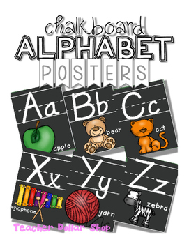 Alphabet Posters: Chalkboard Theme