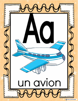 Alphabet Posters-FRENCH Version with Picture /Word-FLS or Immersion