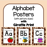 Classroom Decor Alphabet Posters - Giraffe Print - With Picture Clues