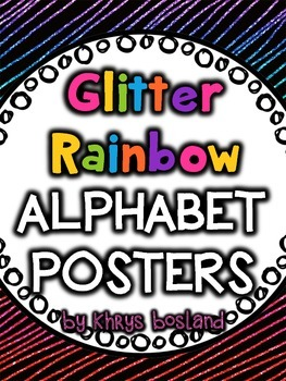 Alphabet Posters {Glitter Rainbow} {Many Picture Options} {Full Page Posters}