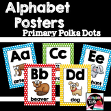 Alphabet Posters {Primary Polka Dots-White}