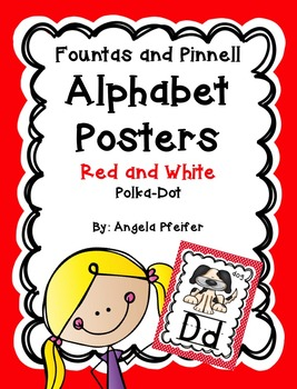 Alphabet Posters Fountas and Pinnell- RED and WHITE Polka Dots