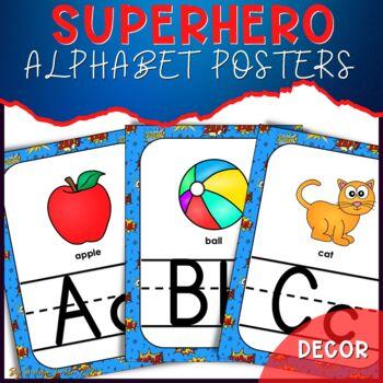 Superhero Theme Classroom Decor: Alphabet Posters