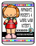 Alphabet Posters & Word Wall Letters