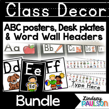 Alphabet Posters, Word Wall, and Desk Plates
