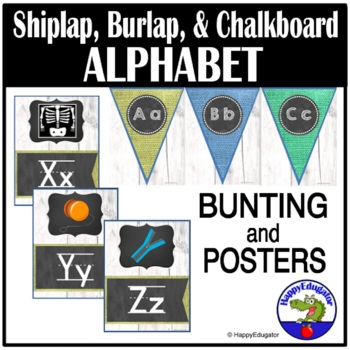 Alphabet Posters and Bunting - Burlap Shiplap and Chalkboa