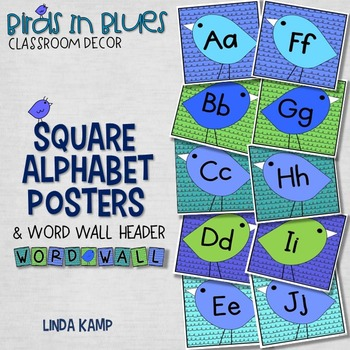Alphabet Posters and Word Wall Header Birds in Blue Classr