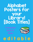Alphabet Posters for your Library!