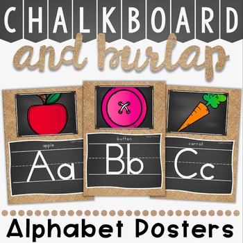 Alphabet Posters in Chalkboard and Burlap Theme