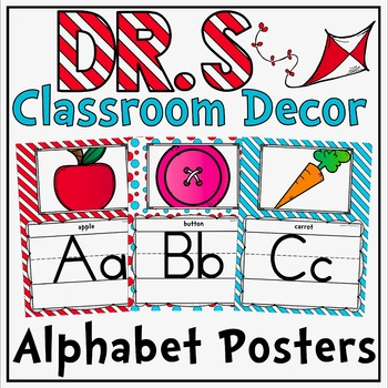 Alphabet Posters in a Dr. S Inspired Decor Theme