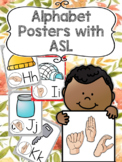 Alphabet Posters with ASL signs!
