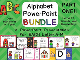 Alphabet PowerPoint BUNDLE- PART ONE- Letters A-M Letters, Sounds, Handwriting
