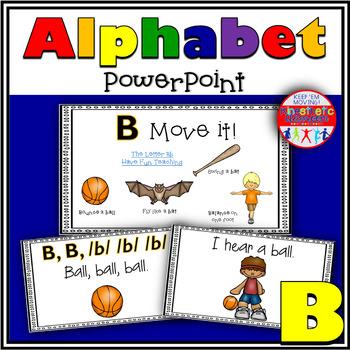 Alphabet Activity - Letter Sounds - Powerpoint: The Letter B