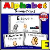 Alphabet Activity Letter Sound E PowerPoint
