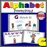 Alphabet Activity - Letter Sounds - Powerpoint: The Letter G