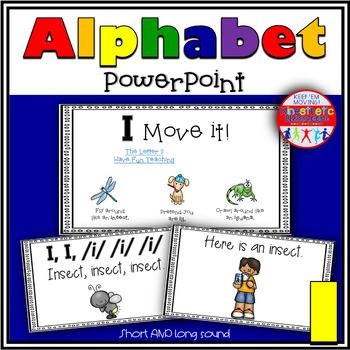 Alphabet Activity - Letter Sounds - Powerpoint: The Letter I