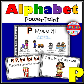Alphabet Activity - Letter Sounds - Powerpoint: The Letter P