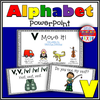 Alphabet Activity - Letter Sounds - Powerpoint: The Letter V