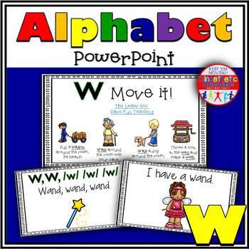 Alphabet Activity - Letter Sounds - Powerpoint: The Letter W