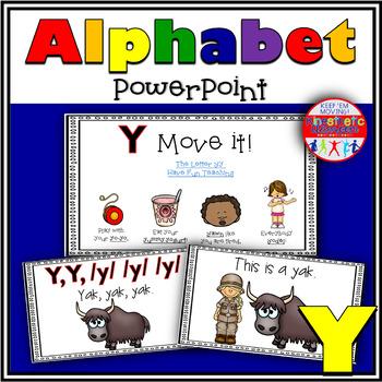 Alphabet Activity - Letter Sounds - Powerpoint: The Letter Y