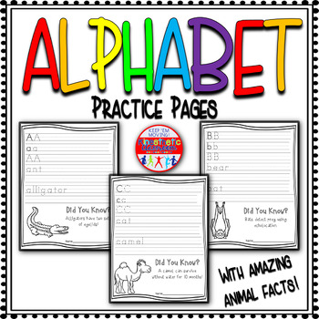 Alphabet Practice Pages A-Z: Animal Facts