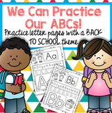 Back to School Alphabet Printables -Recognition Tracing Be