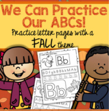 FALL Alphabet Practice Printables - Recognition, Tracing and Beginning Sounds