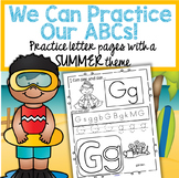 Summer Alphabet Practice Printables - Recognition, Tracing and Beginning Sounds