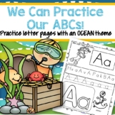 OCEAN Alphabet Practice Printables - Recognition, Tracing and Beginning Sounds
