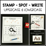 Alphabet Practice - Stamp it! Spot it! Write it!