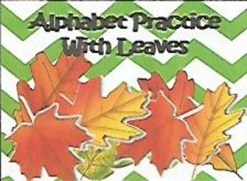 Alphabet Practice With Leaves