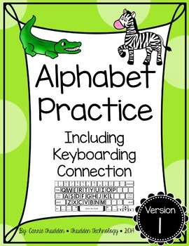 Alphabet Practice including Keyboard Connection {Version 1}