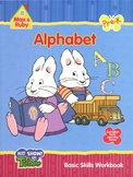 Alphabet (Pre-K Grade) Basic Skills Workbook Max & Ruby