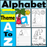 ABC Letters & Activities: Summer Theme