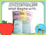 Alphabet Project for Kindergarten, First, and Second