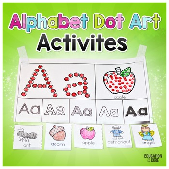 Alphabet Activities | Alphabet Dot Art | Letter Sounds