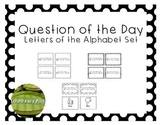 Alphabet Question of the Day Set in Black and White