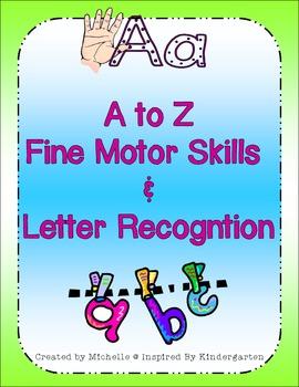 Alphabet Recognition & Fine Motor Skills