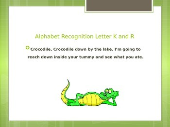Alphabet Recognition letter K and R