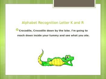 Alphabet Recognition letter K and R
