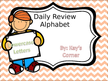 Alphabet Review... Lowercase Letters