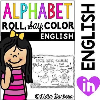 Alphabet Roll, Say, Color {a Beginning Sounds Gametivity }