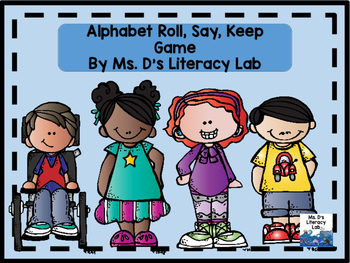 Alphabet Roll, Say, Keep (School)