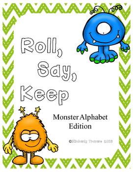 Alphabet Roll, Say, Keep: Monster Edition