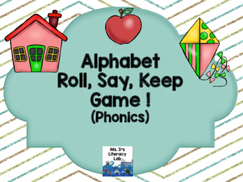 Alphabet Roll, Say, Keep {Phonics}
